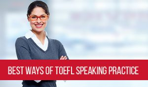 best-ways-of-toefl-speaking-practice