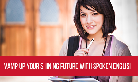 Vamp up your shining future with spoken english Touchstone Educationals