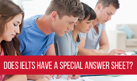 Format of the IELTS answer sheets | IELTS : Touchstone Edu