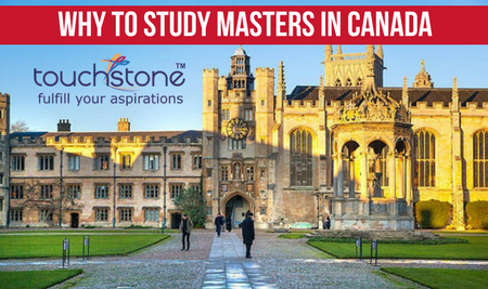 Why to study masters in Canada Touchstone Educationals