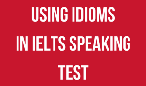 using-idioms-in-ielts-speaking-test-touchstone-educationals