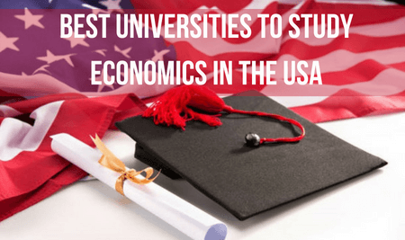 BEST UNIVERSITIES TO STUDY ECONOMICS IN THE USA