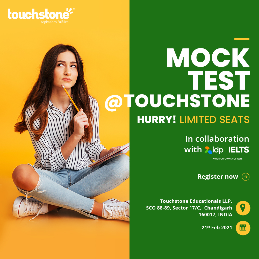 ASSESS YOUR PREPARATION…IELTS MOCK TEST @ TOUCHSTONE